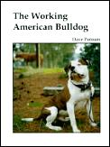 The Working American Bulldog